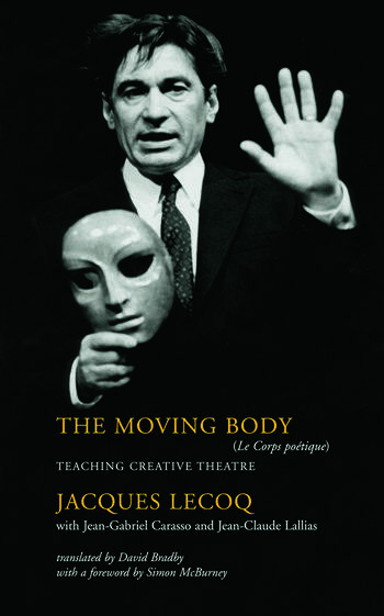 The Moving Body Teaching Creative Theatre book cover