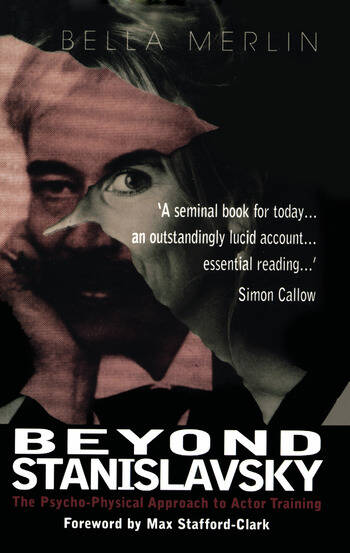 Beyond Stanislavsky A Psycho-Physical Approach to Actor Training book cover