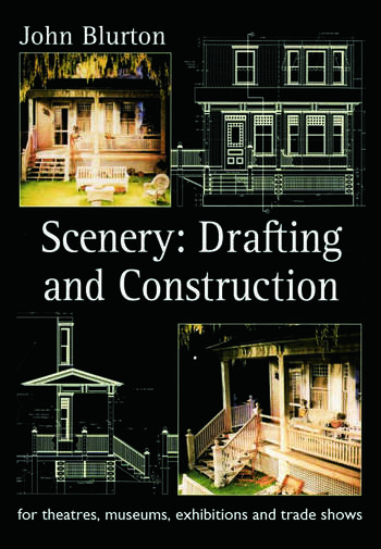 Scenery Draughting and Construction for Theatres, Museums, Exhibitions and Trade Shows book cover
