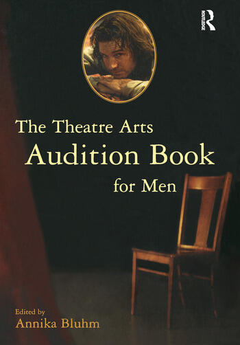 The Theatre Arts Audition Book for Men book cover
