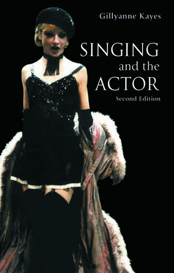 Singing and the Actor book cover