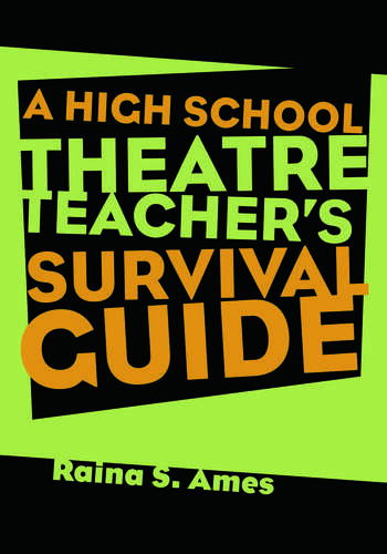The High School Theatre Teacher's Survival Guide book cover
