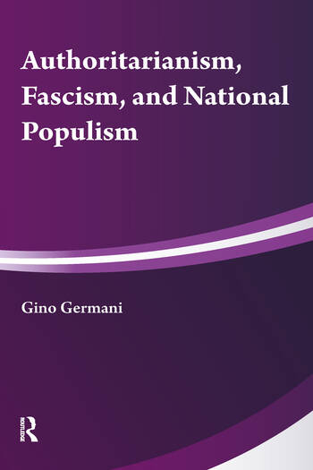 Authoritarianism, National Populism and Fascism book cover