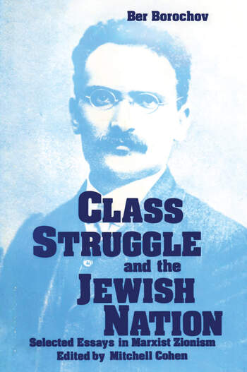 Class Struggle and the Jewish Nation book cover
