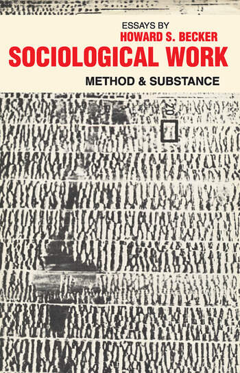 Sociological Work Method and Substance book cover
