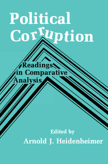 Political Corruption Readings in Comparative Analysis book cover