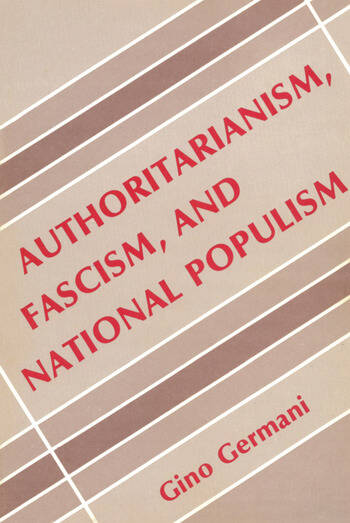 Authoritarianism, Fascism, and National Populism book cover