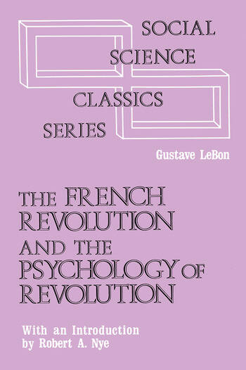 The French Revolution and the Psychology of Revolution book cover