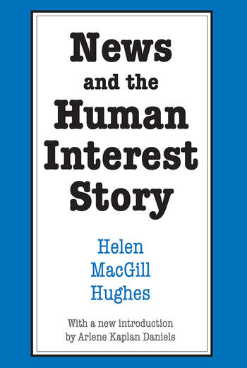 News and the Human Interest Story book cover