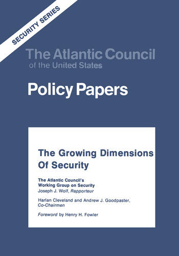 The Growing Dimensions of Security The Atlantic Council's Working Group on Security book cover