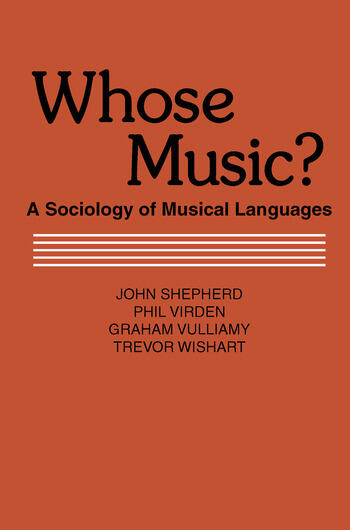 Whose Music? Sociology of Musical Languages book cover