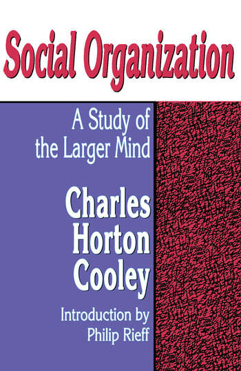 Social Organization A Study of the Larger Mind book cover