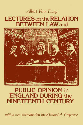 Lectures on the Relation Between Law and Public Opinion in England During the Nineteenth Century book cover