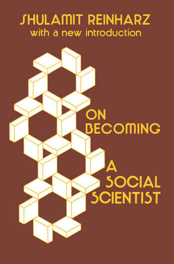 On Becoming a Social Scientist From Survey Research and Participant Observation to Experimental Analysis book cover