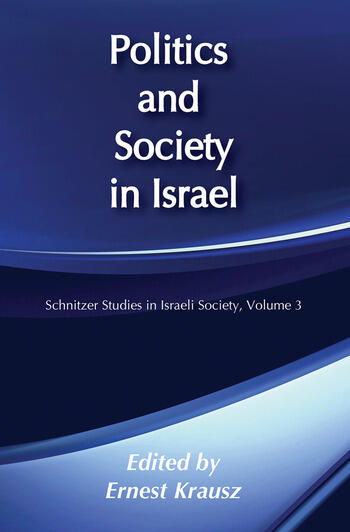 Politics and Society in Israel book cover