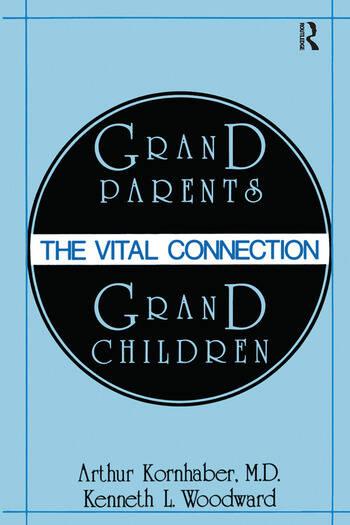 Grandparents/Grandchildren The Vital Connection book cover