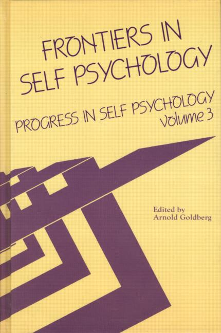 Progress in Self Psychology, V. 3 Frontiers in Self Psychology book cover