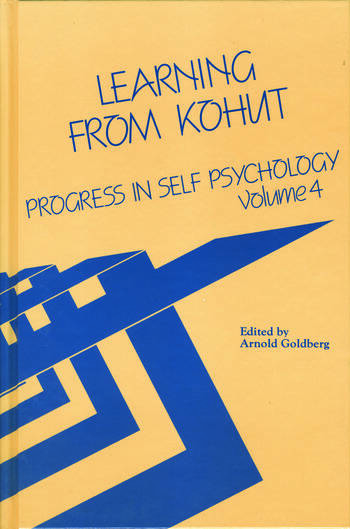 Progress in Self Psychology, V. 4 Learning from Kohut book cover