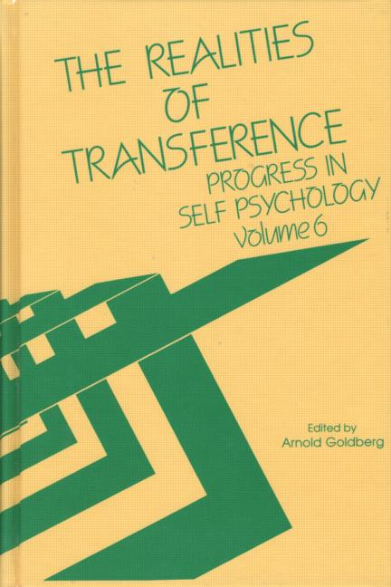 Progress in Self Psychology, V. 6 The Realities of Transference book cover