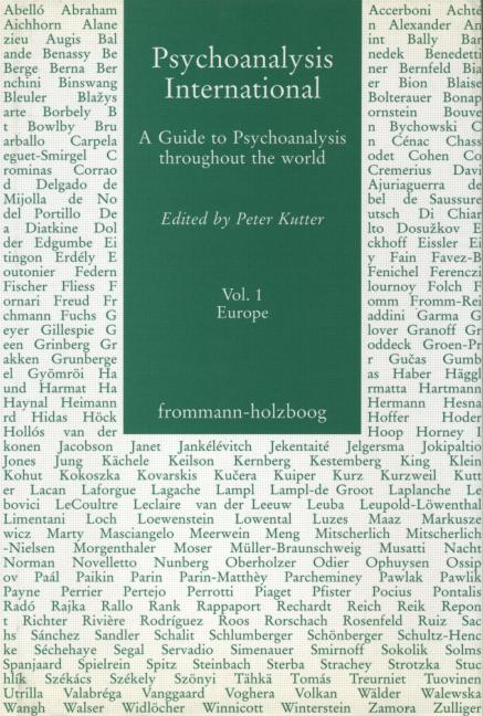 Psychoanalysis International, V.1 A Guide to Psychoanalysis Throughout the World book cover