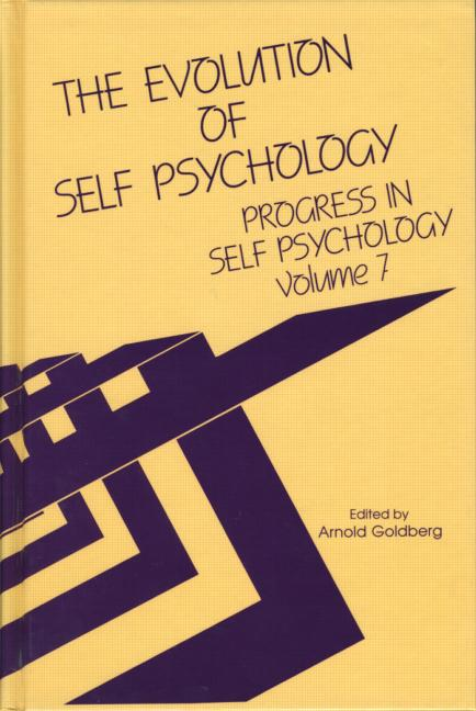 Progress in Self Psychology, V. 7 The Evolution of Self Psychology book cover