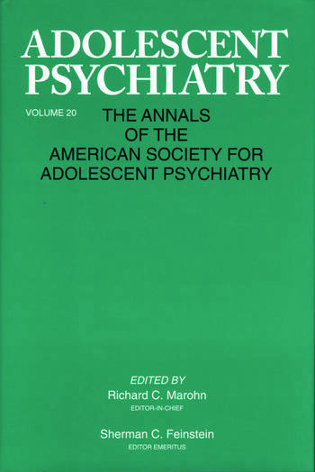 Adolescent Psychiatry, V. 20 Annals of the American Society for Adolescent Psychiatry book cover