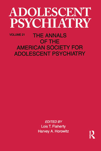 Adolescent Psychiatry, V. 21 Annals of the American Society for Adolescent Psychiatry book cover