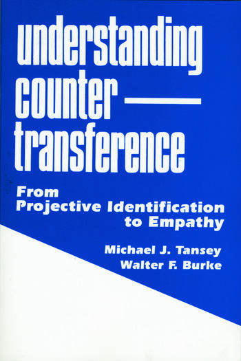 Understanding Countertransference From Projective Identification to Empathy book cover