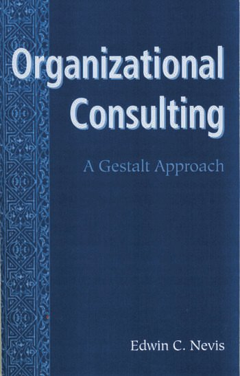 Organizational Consulting A Gestalt Approach book cover
