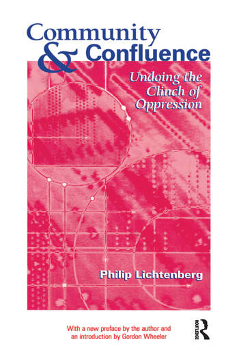 Community and Confluence Undoing the Clinch of Oppression book cover