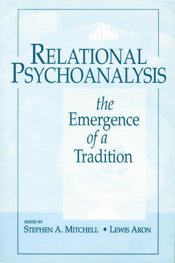 Relational Psychoanalysis, Volume 1 The Emergence of a Tradition book cover