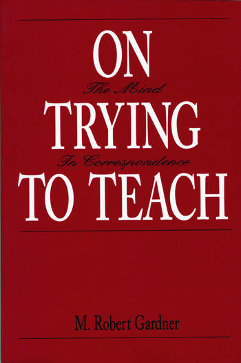 On Trying To Teach The Mind in Correspondence book cover