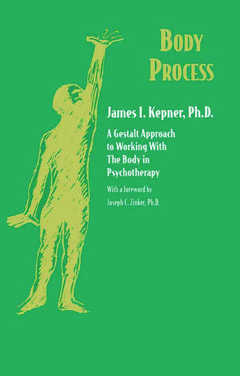 Body Process A Gestalt Approach to Working with the Body in Psychotherapy book cover