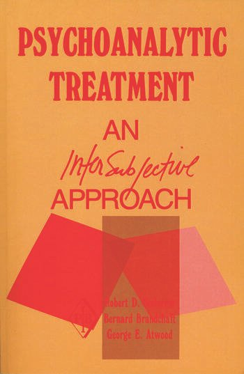 Psychoanalytic Treatment An Intersubjective Approach book cover