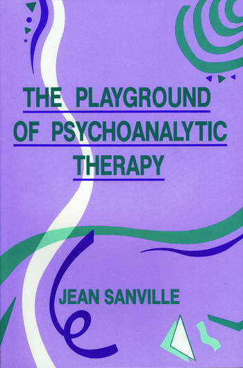 The Playground of Psychoanalytic Therapy book cover