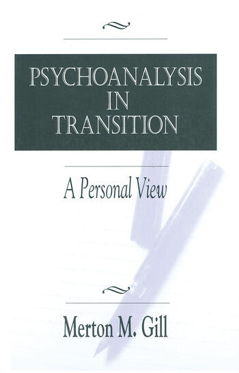 Psychoanalysis in Transition A Personal View book cover