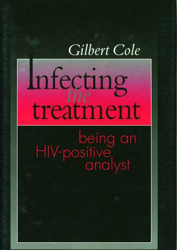 Infecting the Treatment Being an HIV-Positive Analyst book cover