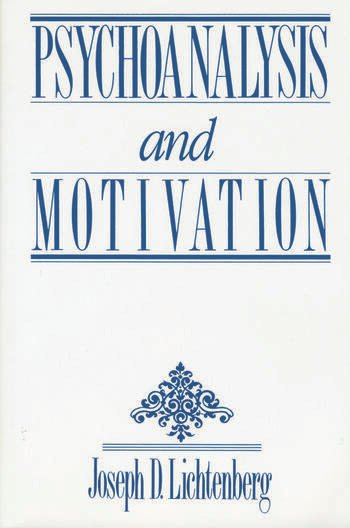Psychoanalysis and Motivation book cover