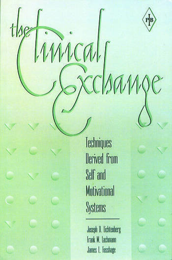 The Clinical Exchange Techniques Derived from Self and Motivational Systems book cover