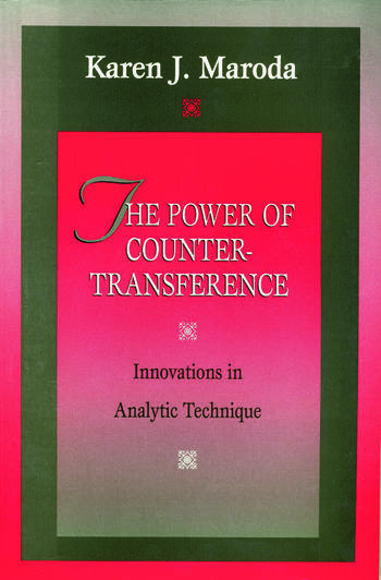The Power of Countertransference Innovations in Analytic Technique book cover