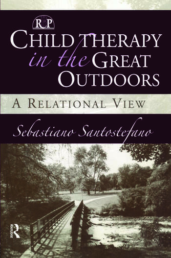 Child Therapy in the Great Outdoors A Relational View book cover
