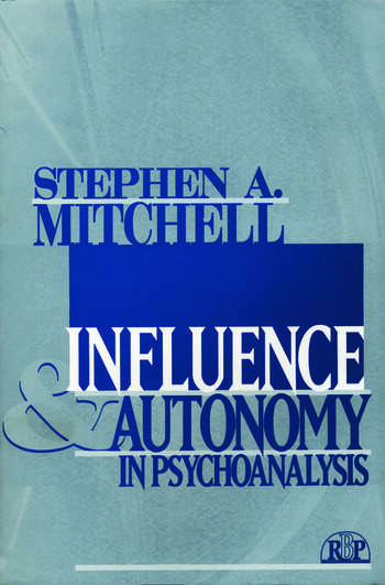 Influence and Autonomy in Psychoanalysis book cover