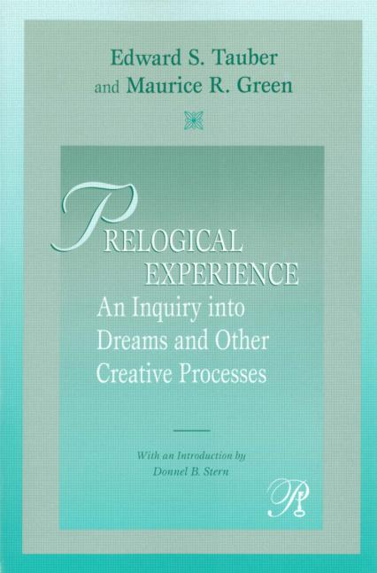 Prelogical Experience An Inquiry into Dreams and Other Creative Processes book cover