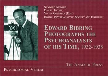 Edward Bibring Photographs the Psychoanalysts of His Time book cover