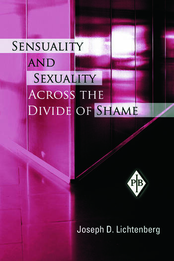 Sensuality and Sexuality Across the Divide of Shame book cover