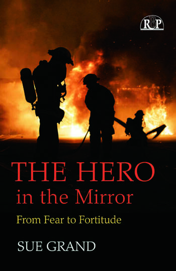 The Hero in the Mirror From Fear to Fortitude book cover