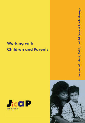 Working With Children Journal of Infant, Child, and Adolescent Psychotherapy, 2.2 book cover
