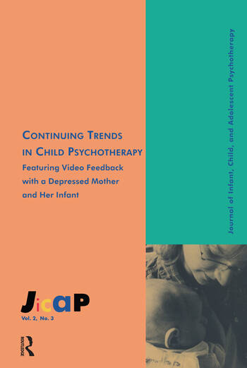 Continuing Trends Journal of Infant, Child, and Adolescent Psychotherapy, 2.3 book cover
