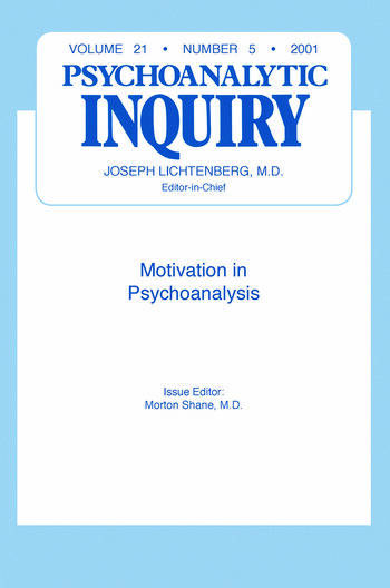 Motivation and Psychoanalysis Psychoanalytic Inquiry, 21.5 book cover