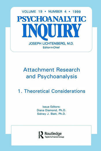 Attachment Research and Psychoanalysis Psychoanalytic Inquiry, 19.4 book cover